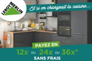 Votre cuisine en 12x 24x ou 36x sans frais !